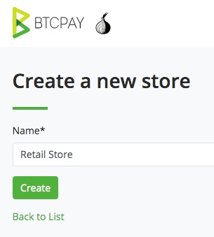 Create a new BTCPay Store