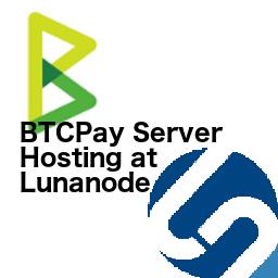 BTCPay Server Hosting at Lunanode